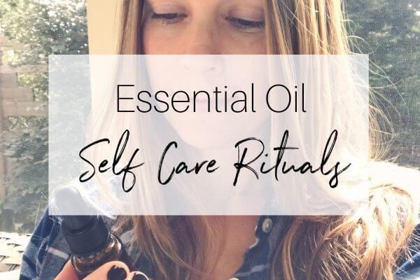 essential oil self care rituals