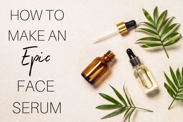 how to make an epic face serum